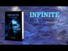 """Book Trailer de """"Infinite"""" de May R Ayamonte @MayRAyamonte"""