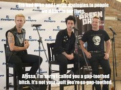 I couldn't think of a name that would be more relevant to green day, so I just used the original one from the quote.