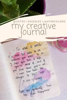 My creative journal flip-trough on  https://samanthacarraro.wordpress.com/2016/04/07/my-creative-journal-flip-through/ | Doodles | Quotes | Watercolor | Lettering