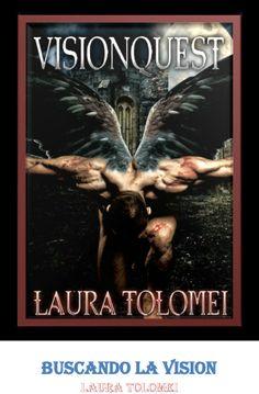 Laura Tolomei - Buscando La Vision