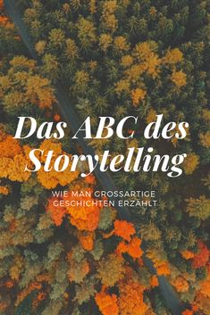 Das ABC des Storytelling - What i love Das Abc, Learn German, Content Marketing, Storytelling, Learning, My Love, Blog, Movies, Movie Posters