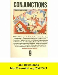 Conjunctions 9 (9780941964159) Bradford Morrow , ISBN-10: 0941964159  , ISBN-13: 978-0941964159 ,  , tutorials , pdf , ebook , torrent , downloads , rapidshare , filesonic , hotfile , megaupload , fileserve
