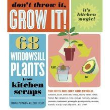 regrow: 68 Windowsill plant from kitchen scraps! I've already done green onions.... Heard of romaine lettuce.... let's see what else they have!