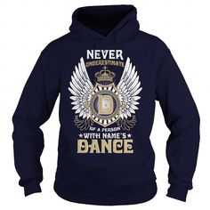 I Love DANCE  Never Underestimate Of A Person With DANCE  Name T shirts