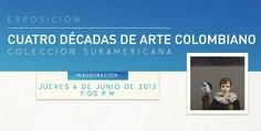 Cuatro décadas de arte colombiano: Colección Suramericana en el MAV | Universidad de Bogotá Jorge Tadeo Lozano David, Fernando Botero, Art Museum, University, Exhibitions