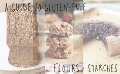A Guide to Gluten-free Flours and Starches by Tasty Yummies, via Flickr http://tasty-yummies.com/are-you-new-to-gluten-free-eating/