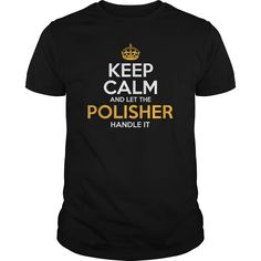 Awesome Tee For Polisher T-Shirts, Hoodies. BUY IT NOW ==► https://www.sunfrog.com/LifeStyle/Awesome-Tee-For-Polisher-128220295-Black-Guys.html?id=41382