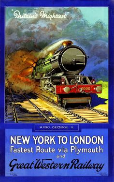 New York - London,Great Western Railway Advertising Poster. Poster Art, Retro Poster, Kunst Poster, Art Deco Posters, Poster Prints, Art Prints, Train Posters, Railway Posters, Travel Ads