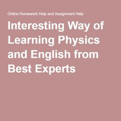physics assignment answers how can you improve your physics find this pin and more on online homework help by 24x7assi help