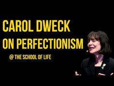 Carol Dweck on Perfectionism - Striving for self-perfection is considered a high virtue. And, as one of the world's leading psychologists, we might assume Carol Dweck is a paragon of self-perfectionism. She was, once. That is, until her lab studies revealed the irony that wanting to be perfect stops people reaching their potential.