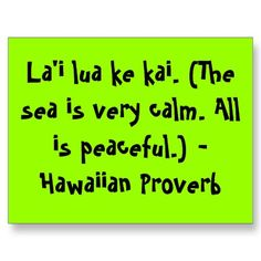 Positive quotes about strength, and motivational Wise Quotes, Quotes To Live By, Motivational Quotes, Inspirational Quotes, Aloha Hawaii, Hawaii Life, Hawaii Quotes, Hawaiian Homes, Proverbs Quotes
