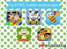Ten FREE android apps for toddlers using Google Play Store