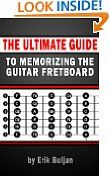 The Ultimate Guide to Memorizing the Guitar Fretboard Guitar Books, Guitar Pins, Music Guitar, Playing Guitar, Best Kindle, Free Kindle Books, Easy Guitar Chords, Guitar Classes, Basic Guitar Lessons