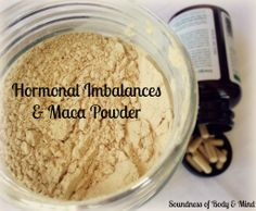 Hormone Imbalances & Maca Powder - Soundness of Body & Mind Natural Health Remedies, Herbal Remedies, Pms, Health And Wellbeing, Health And Nutrition, Healthy Tips, How To Stay Healthy, Healthy Food, Healthy Recipes