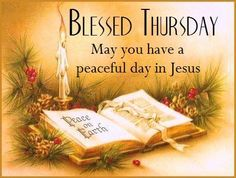 Good Morning Thursday, Good Morning Friends, Good Morning Wishes, Happy Thursday, Tuesday, Jesus Peace, Jesus Is Lord, God, Thursday Greetings