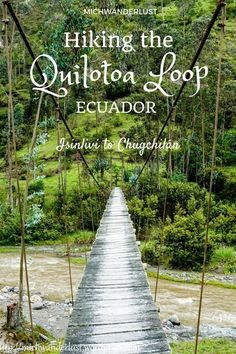 Hiking the Quilotoa Loop: Isinlivi to Chugchilan : Hiking the Quilotoa Loop. Isinlivi to Chugchilan. Travel in South America. South America Destinations, South America Travel, Travel Destinations, Ecuador, Peru, Scary Bridges, Chile, Solo Travel, Travel Tips