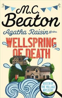 Agatha Raisin and the Wellspring of Death by M.C. Beaton http://www.amazon.co.uk/dp/1472121317/ref=cm_sw_r_pi_dp_Bij7vb17ZSW91