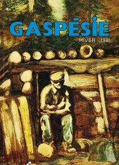 En 1981, sous l'impulsion de Pierre Rastoul, la revue « Gaspésie » se donne une nouvelle image graphique. Ici, un tableau de l'artiste gaspésien Tennyson Johnson.