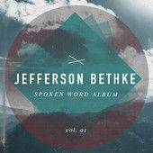 It's out!!!! --> Spoken Word, Vol. 1, Jefferson Bethke