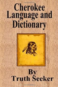 Cherokee Language and Dictionary:Amazon:Books