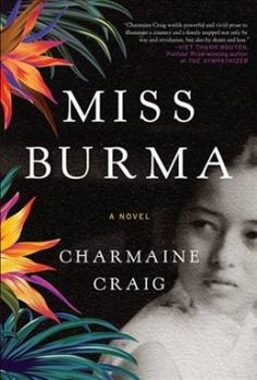 40 best 2017 national book award longlist images on pinterest ya great deals on miss burma by charmaine craig limited time free and discounted ebook deals for miss burma and other great books fandeluxe Gallery
