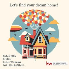 Let's find your dream home!   DaLea Ellis, Realtor Keller Williams 702-232-6268 cell  #RealEstate #Realtor #Realty #Home #Housing #Listing #lasvegas #KellerWilliams #kw