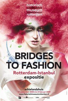 Bridges to Fashion, Rotterdam - Istanbul. 18 September 2008 - 8 February 2009, Museum Rotterdam.