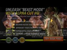 Alpha Cut HD &&  Get Totally Ripped Fast with Alpha Fuel XT & Alpha Cut HD