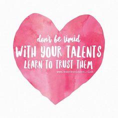 #TrustYourTalent