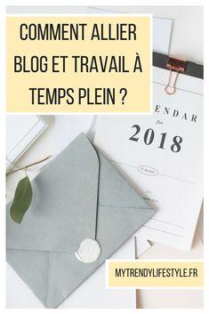 Comment allier son blog et son travail à temps plein ? - My Trendy Lifestyle