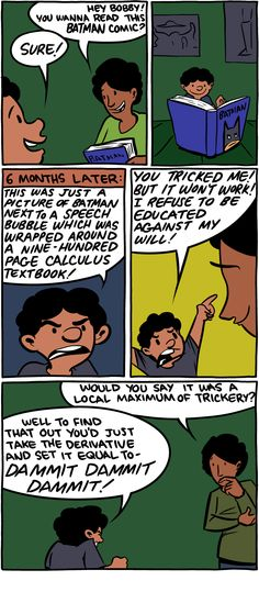 """Saturday Morning Breakfast Cereal - """"This was just a picture of Batman next to a speech bubble which was wrapped around a nine-hundred page calculus textbook!"""""""