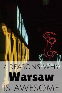 7 reasons to visit Warsaw