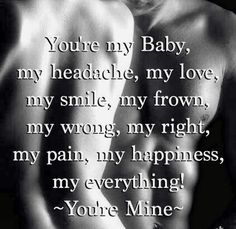 You're My baby.....