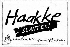 Check out Haakke Slanted by dawnland on Creative Market... ...almost as good as my own hand. :-)