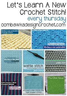 Let's Learn A New Crochet Stitch! Each Thursday!! Current Photo Tutorials & Free Patterns include: 1. Granule Stitch 2. Corner to Corner Shell Stitch 3. Trinity Stitch 4. Moss Stitch 5. One Sided Front Loop Single Crochet Stitch 6. Wattle Stitch 7. Pebble Stitch 8. Half Double V-Stitch #crochet #afghan