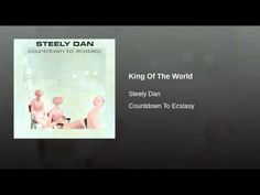 King Of The World - Steely Dan