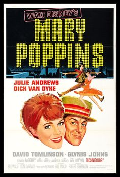 """Mary Poppins (Academy Award for """"Best Actress"""": Julie Andrews, Academy Award for Best Original Song, Best Original Score, Best Visual Effects and Best Film Editing) - American musical fantasy film, loosely based on a book series of the same name, 1964"""