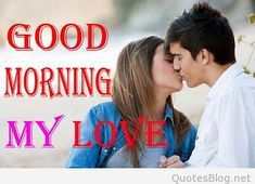 Romantic Good Morning Kiss Images for Girlfriend Boyfriend Good Morning Kiss Images, Romantic Good Morning Messages, Good Morning Kisses, Good Morning Beautiful Quotes, Good Night Love Images, I Love You Pictures, Good Morning Images Download, Good Morning My Love, Good Morning Picture