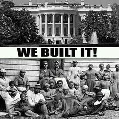 I know that you thought that the white folk built the White...Devil House