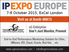 IP EXPO Europe, 07 - 08 October 2015, ExCel London –Visit Us: Booth #KK15