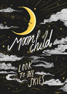 Moon child, look to the skies. Stay Wild Moon Child, Moon Quotes, Witch Art, Design Graphique, Moon Art, Art Design, Stars And Moon, Wall Collage, Wicca