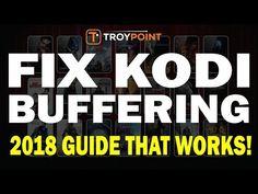 Fix Kodi Buffering - 2018 Guide That Works! - YouTube