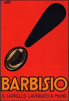 El sombrero hecho a mano: Cappelli Barbisio (c. 1930).