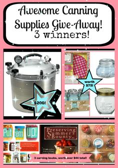 A give away of canning supplies for THREE winners!!