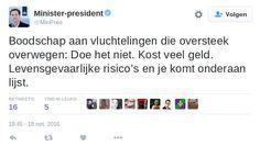"""Mark Rutte infantiliseert  """"Doe het niet."""" Zegt hij tegen vluchtelingen. Hij denkt zeker dat je het vluchtelingenprobleem oplost zoals op zij PS4 bij zijn moeder. Echt helemaal van het padje af. VVD de PVV maar dan wel met leden."""