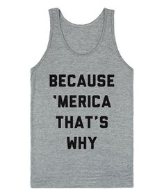 Heather Gray 'Because 'Merica That's Why' Tank