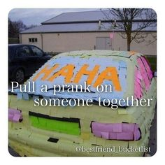 Pull a prank on someone together. Must be funny for everybody involved though.