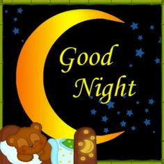 Have a good night and sweet dreams with this ecard. Free online Good Night And Sweet Dreams Teddy ecards on Everyday Cards Good Night Cards, Good Night Funny, Cute Good Morning Quotes, Good Night Friends, Good Night Greetings, Good Night Messages, Night Love, Good Night Wishes, Good Night Sweet Dreams