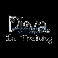 Diva In Training Rhinestone Iron On Transfer For Dress Decoration