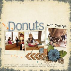Donuts with Grandpa - MOC-Day 8: Bingo-Etc by Danyale Afternoon in the Park Alphabet Soup: At A Glance Grunge Edges 4 Chapter No 5_ New Traditions Meowster - paint Full O Blarney Paint Chapter 3 _ Being Me - paint Love Lines Geneology - frames Abundant - leaves Amy Wolff | Places You'll Go - arrows Fonts | Kindergarten, Remington Noiseless